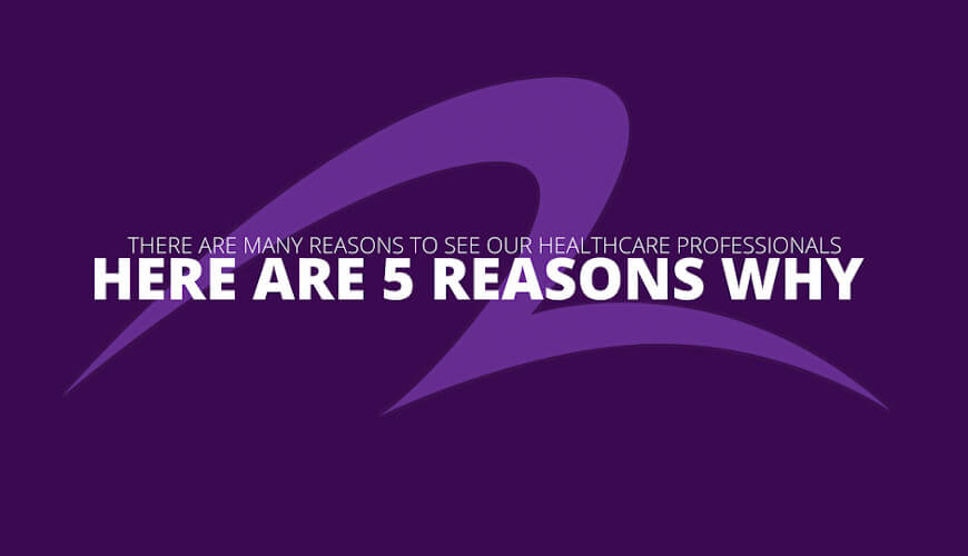 Title of five reasons why to see a healthcare professional